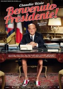 locandina benvenuto presidente